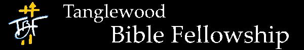 Tanglewood Bible Fellowship